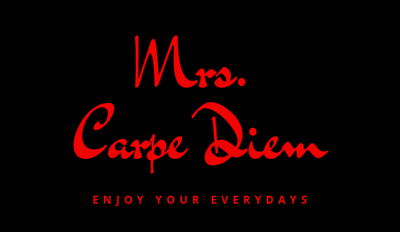 Mrs. Carpe Diem